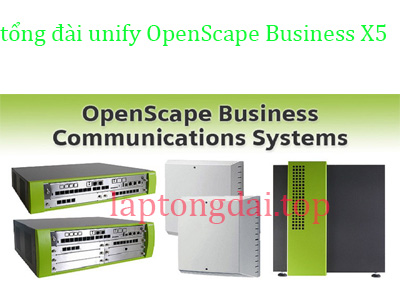 tổng đài unify OpenScape Business X5