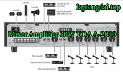 thiết bị âm thanh mixer Amplifier 30W TOA A-2030